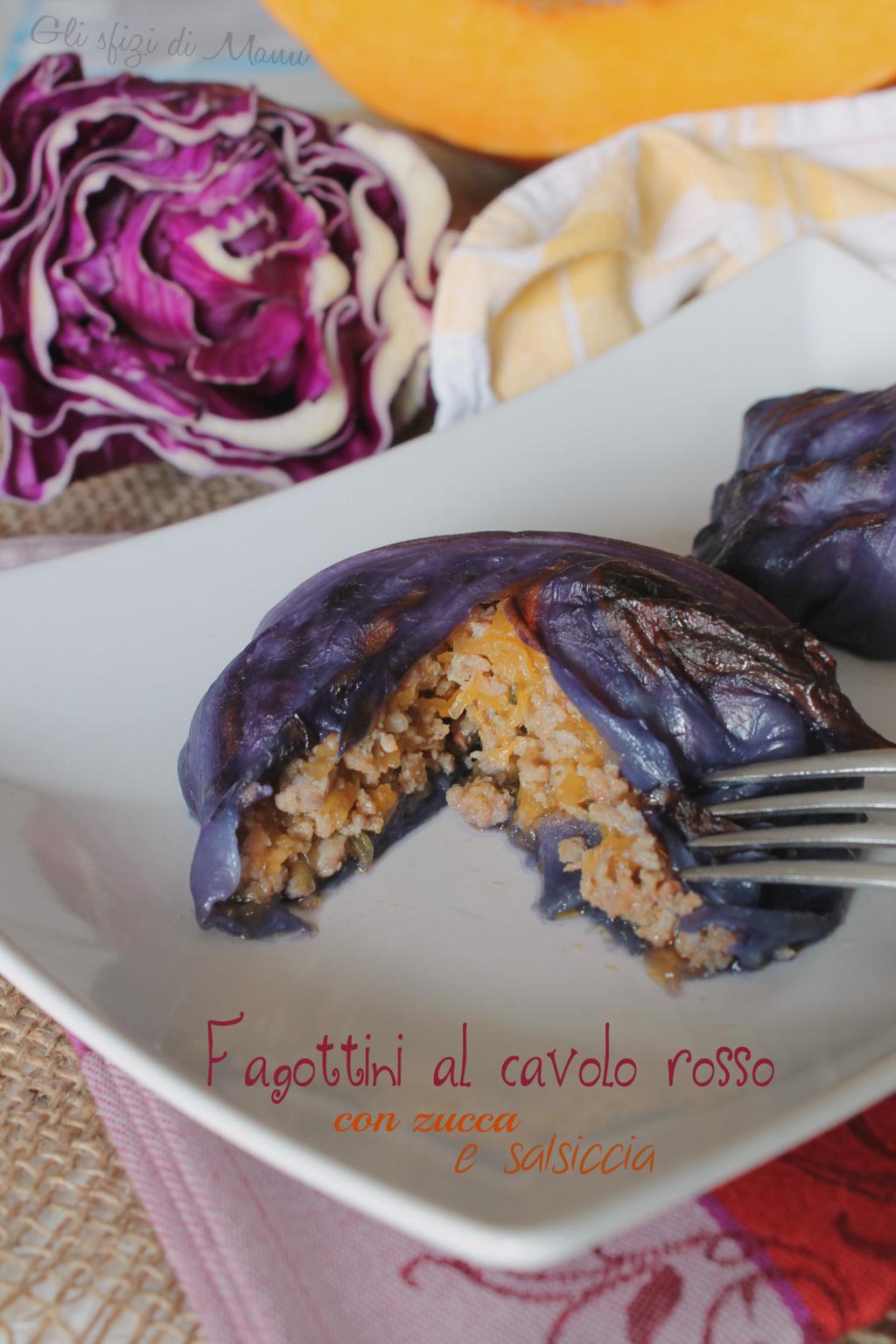 fagottini di cavolo rosso con zucca e salsiccia