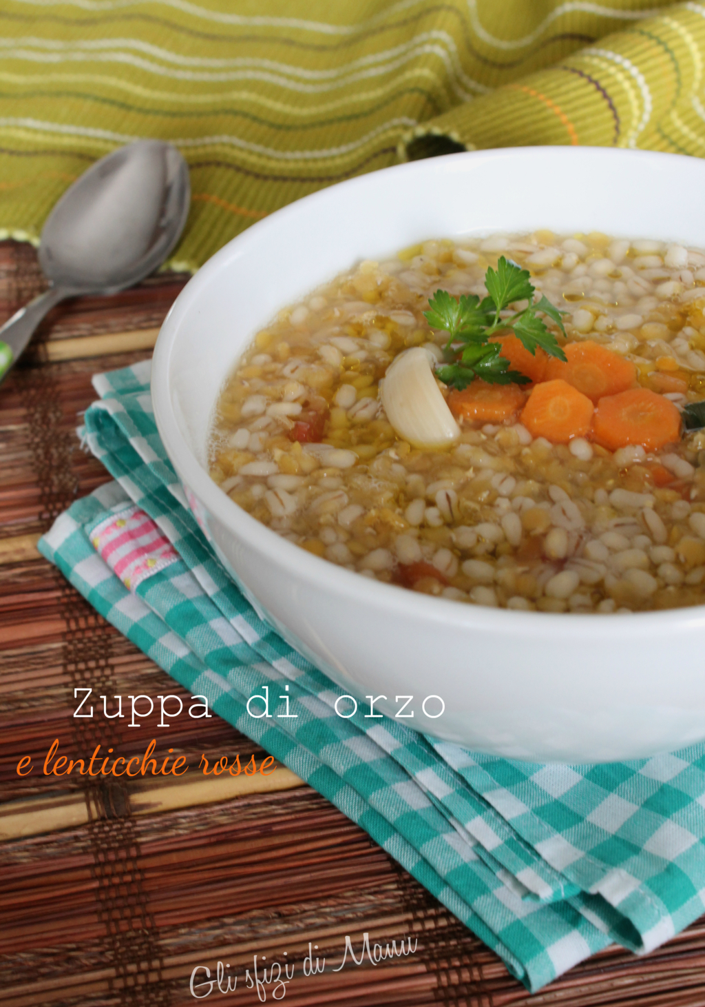 zuppa di orzo e lenticchie rosse
