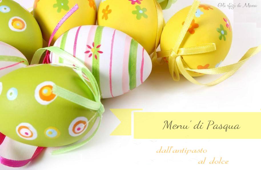 Idee facili e sfiziose per Pasqua
