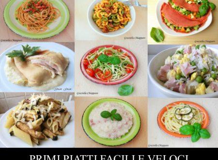 Primi piatti facili e veloci | Raccolta ricette