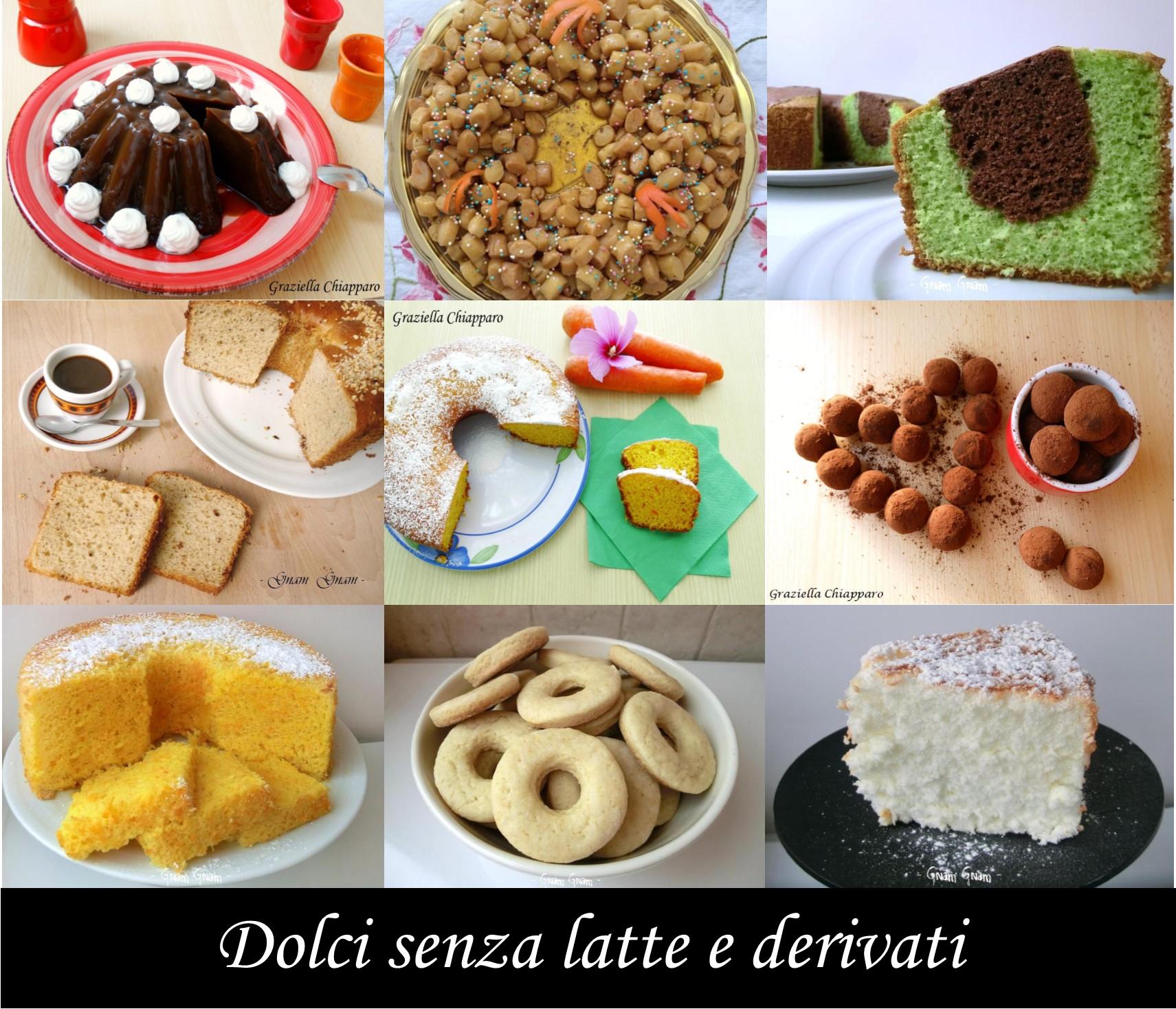 Raccolta di dolci senza latte e derivati | Ricette senza lattosio