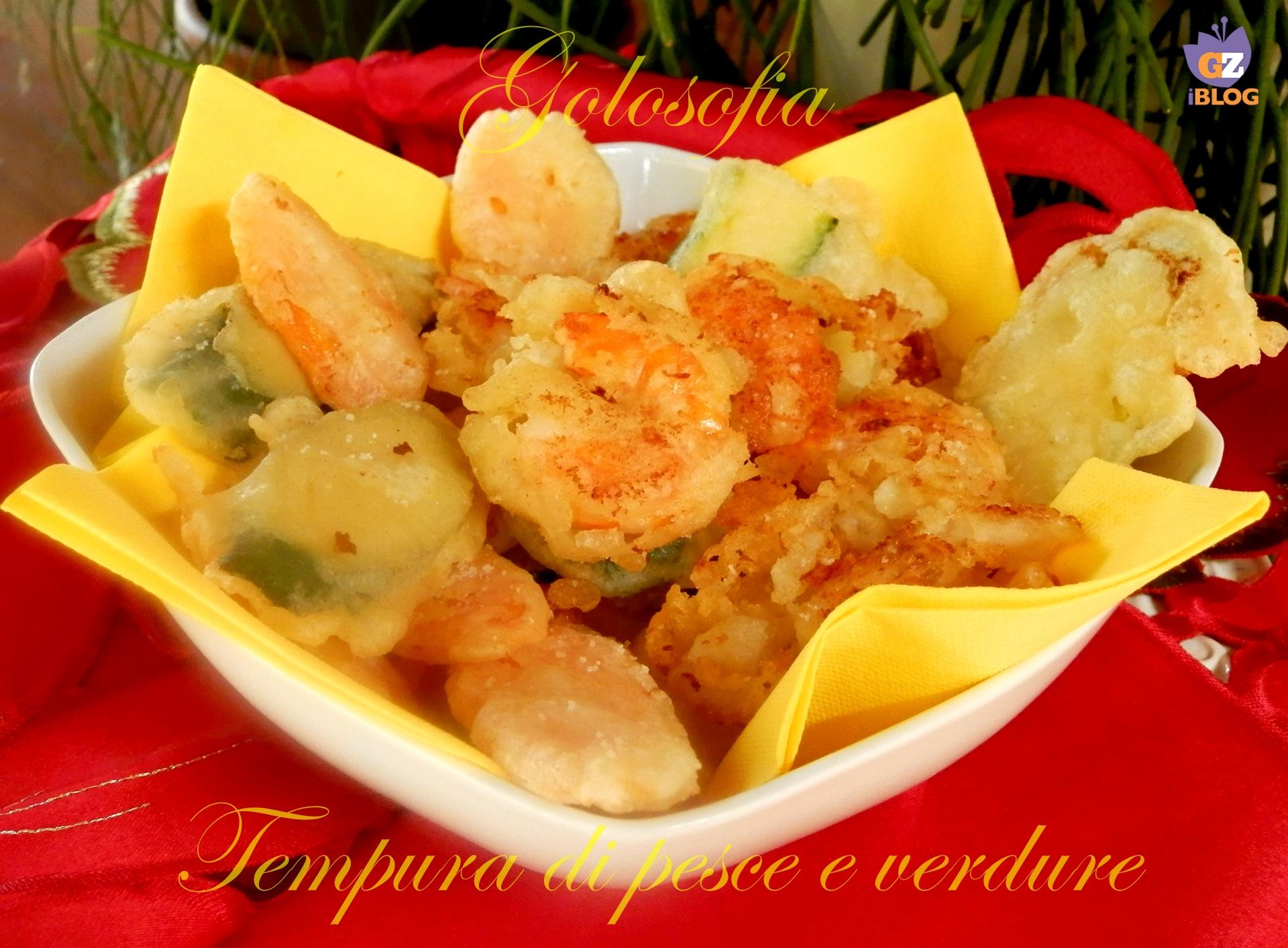 Tempura di pesce e verdure-ricetta secondi-golosofia