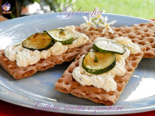 Gallette integrali ricotta e zucchine, ricetta antipasti