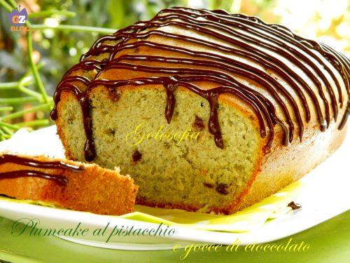 Plumcake al pistacchio e gocce di cioccolato, ricetta soffice
