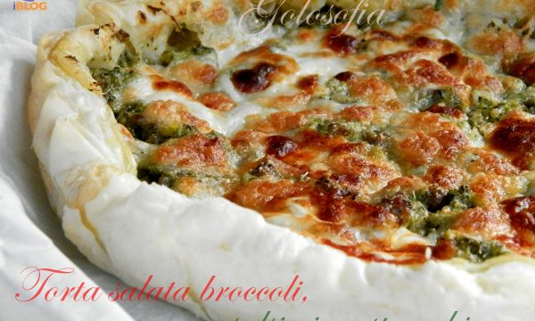 Torta salata con broccoli salsiccia e stracchino, ricetta saporita
