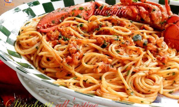 Spaghetti all'astice, ricetta squisita!