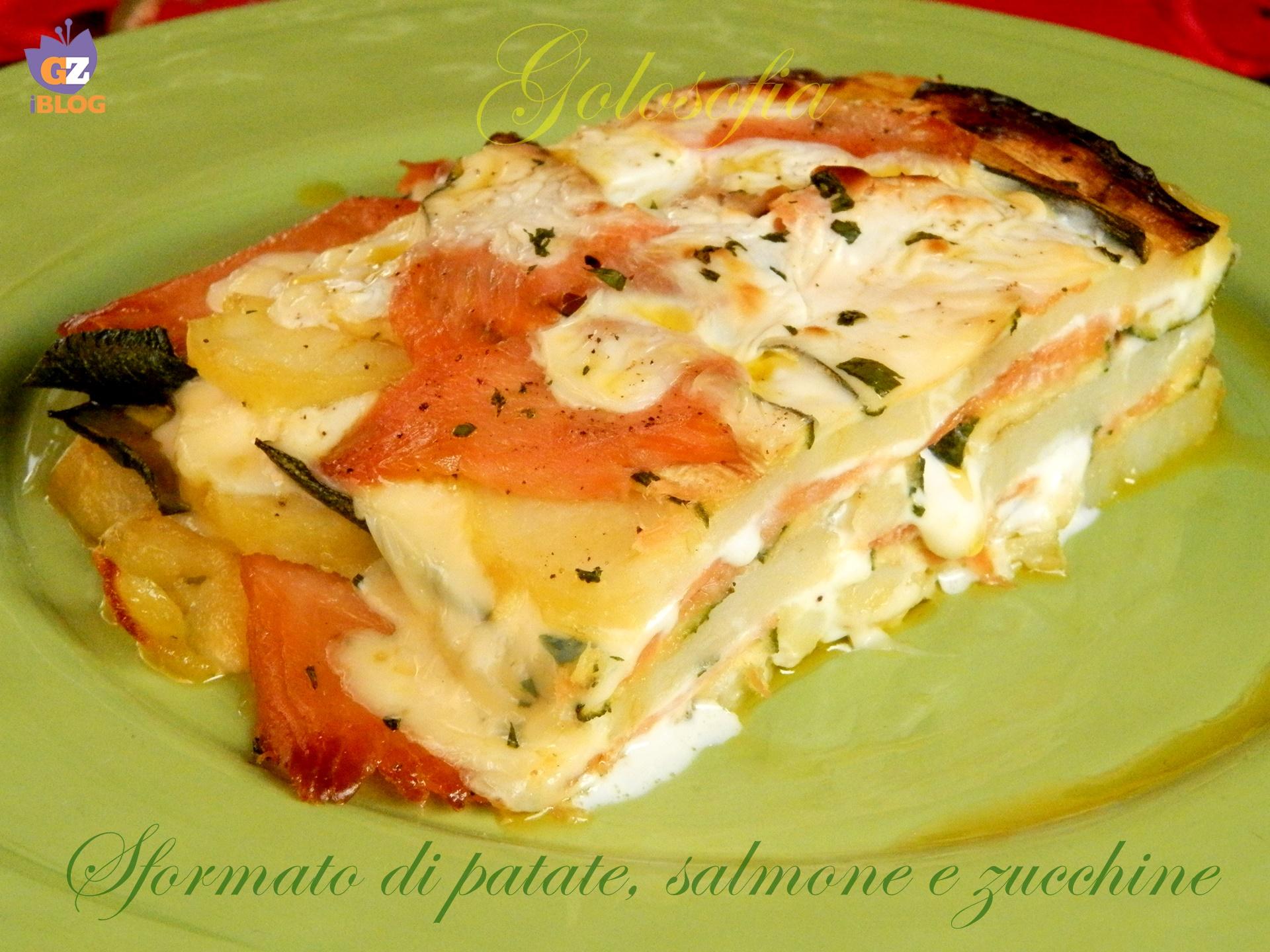 Sformato di patate, salmone e zucchine-ricetta piatti unici-golosofia