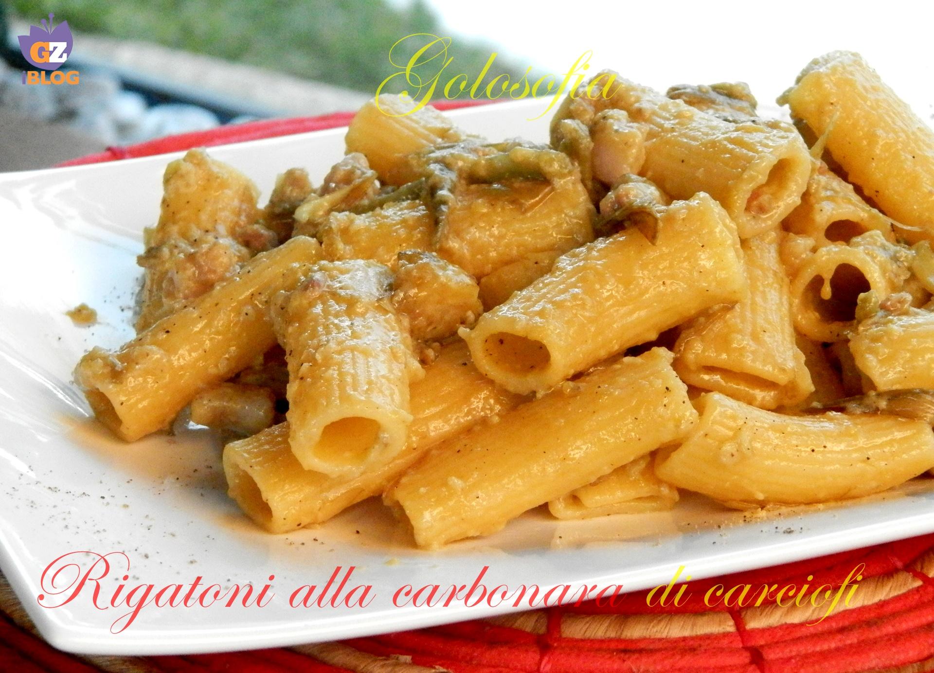 Rigatoni alla carbonara di carciofi ricetta buonissima for Aggiunta suocera