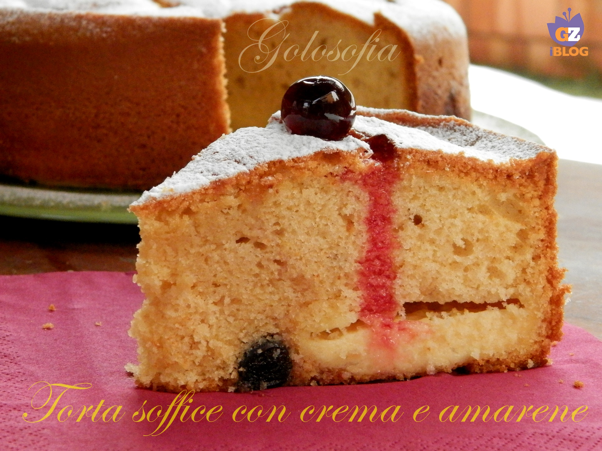 Torta soffice con crema e amarene-ricetta torte-golosofia