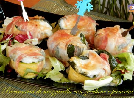 Bocconcini di mozzarella zucchine e pancetta, ricetta sfiziosa