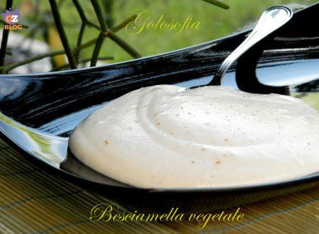 Besciamella vegetale, ricetta senza latte e burro