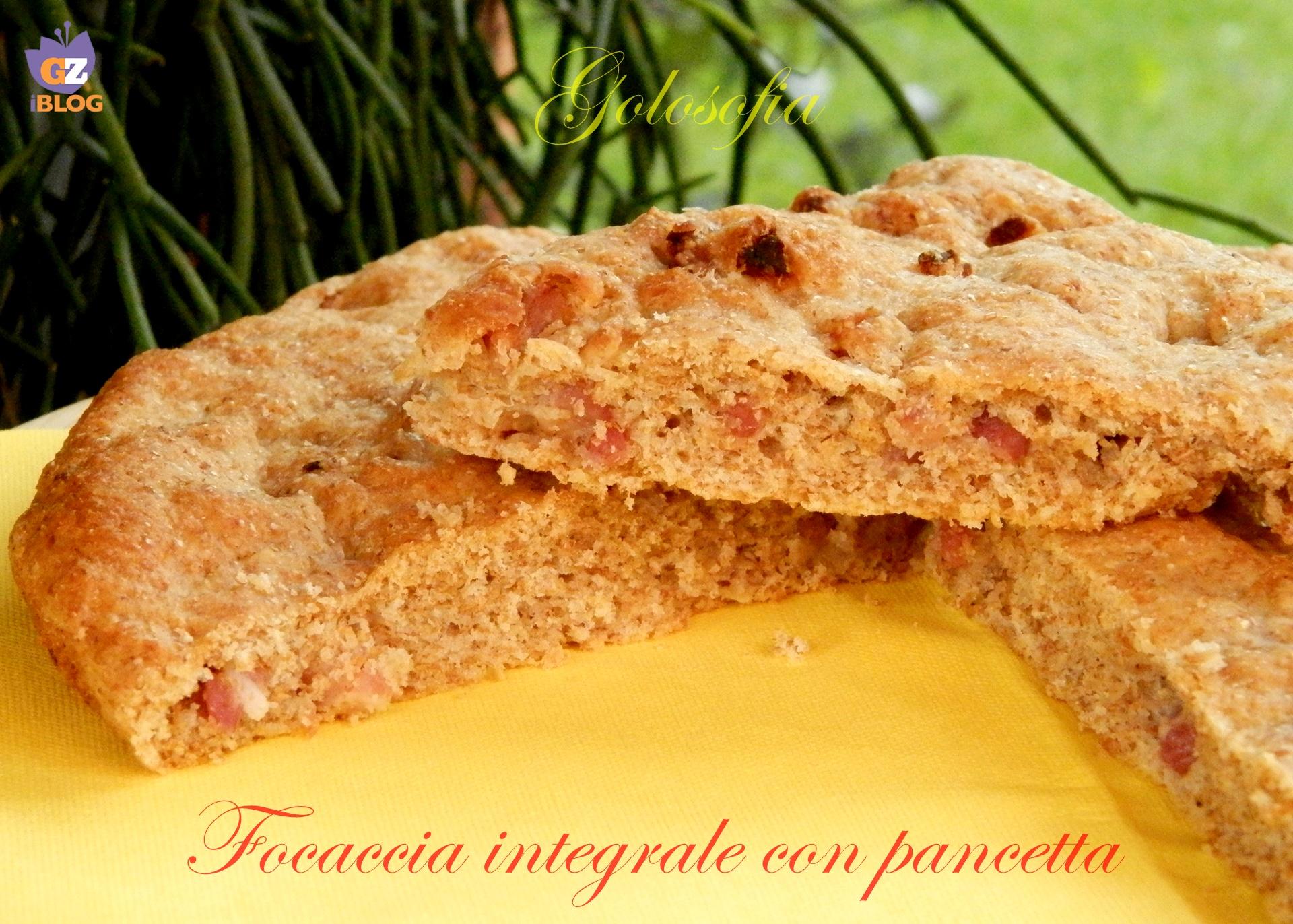 Focaccia integrale con pancetta-ricetta pane e lievitati-golosofia
