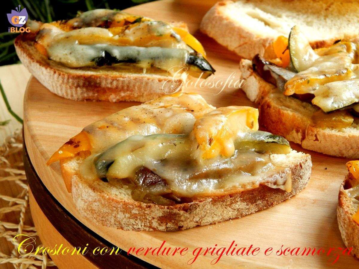 Crostoni con verdure grigliate e scamorza ricetta gustosissima for Ricette con verdure