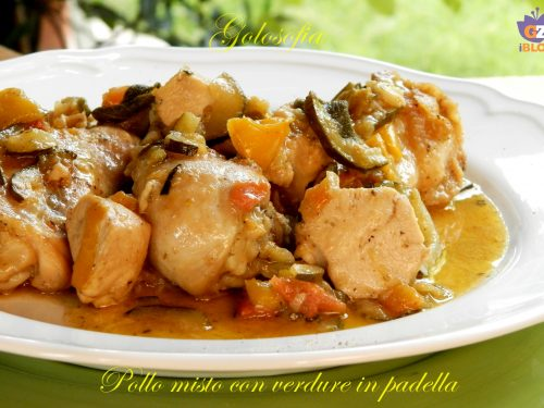 Pollo misto con verdure in padella, ricetta gustosa
