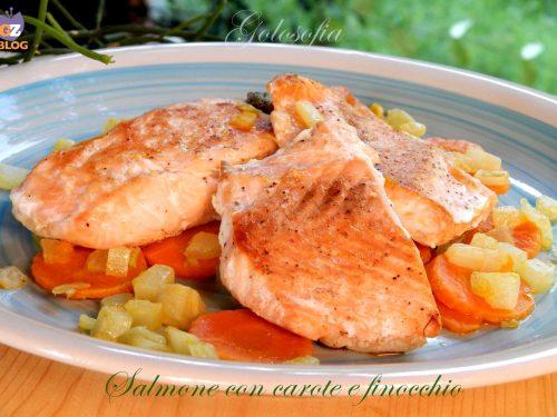 Salmone con carote e finocchio, ricetta leggera gustosissima