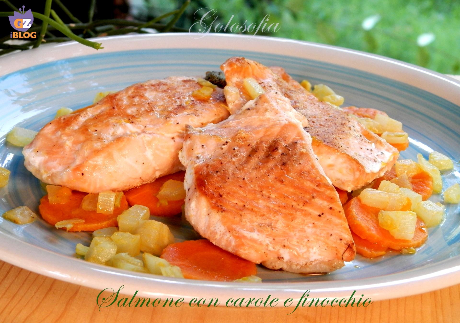 Salmone con carote e finocchio-ricetta secondi-golosofia