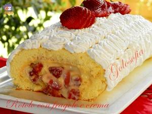 Rotolo con fragole e crema pasticcera-ricetta dolci-golosofia