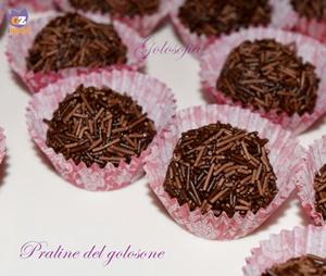 Praline del golosone-ricetta dolci-golosofia