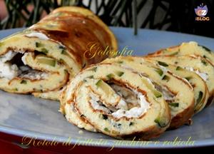 Rotolo di frittata con zucchine e robiola-ricetta secondi-golosofia