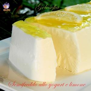 Semifreddo allo yogurt e limone-ricetta dolci-golosofia