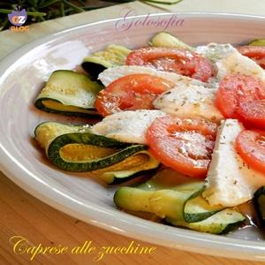 Caprese alle zucchine-ricetta estiva-golosofia
