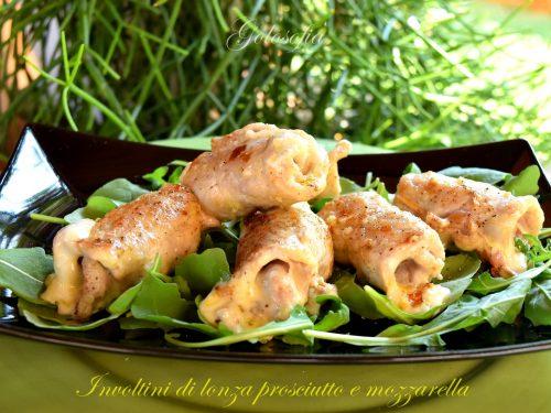 Involtini di lonza prosciutto e mozzarella, ricetta veloce