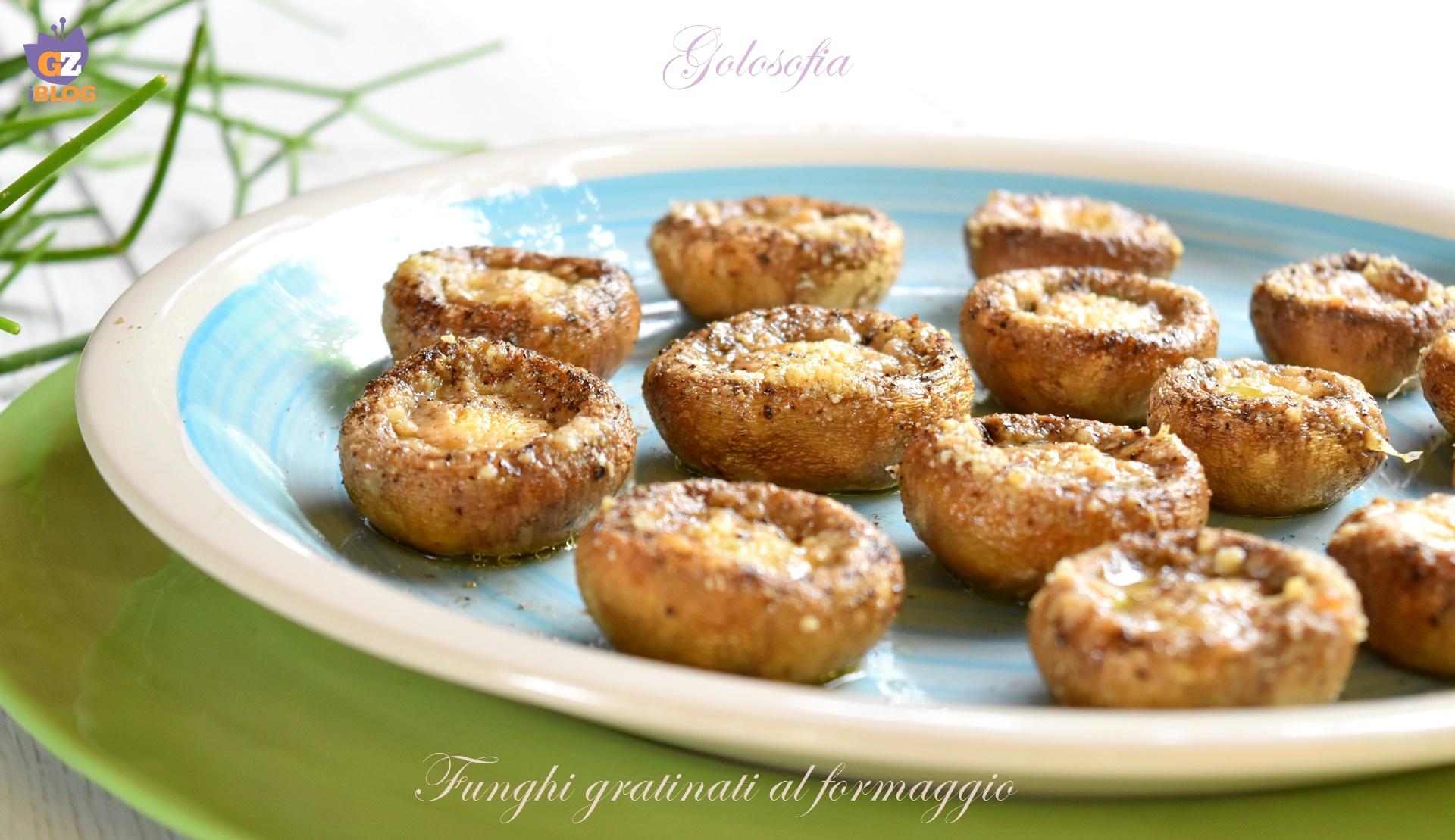funghi gratinati al formaggio-ricetta contorni-golosofia