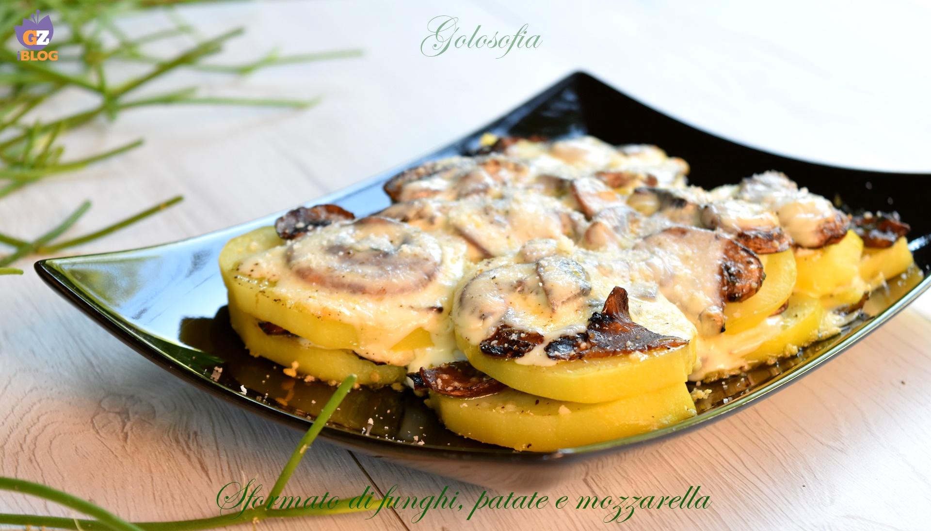 Sformato di funghi, patate e mozzarella, ricetta buonissima