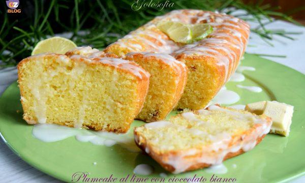 Plumcake al lime con cioccolato bianco, ricetta soffice buonissima