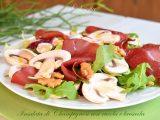 Insalata di Champignon con rucola e bresaola-ricetta secondi-golosofia