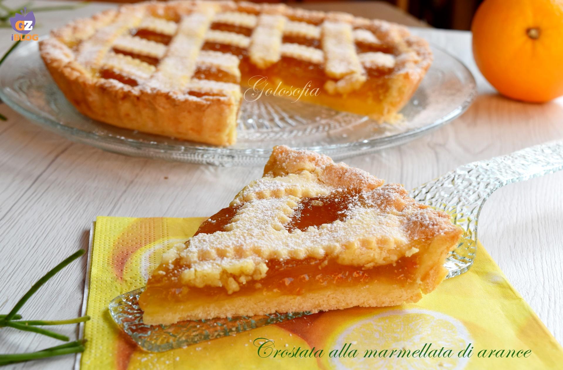 Crostata alla marmellata di arance, ricetta buonissima
