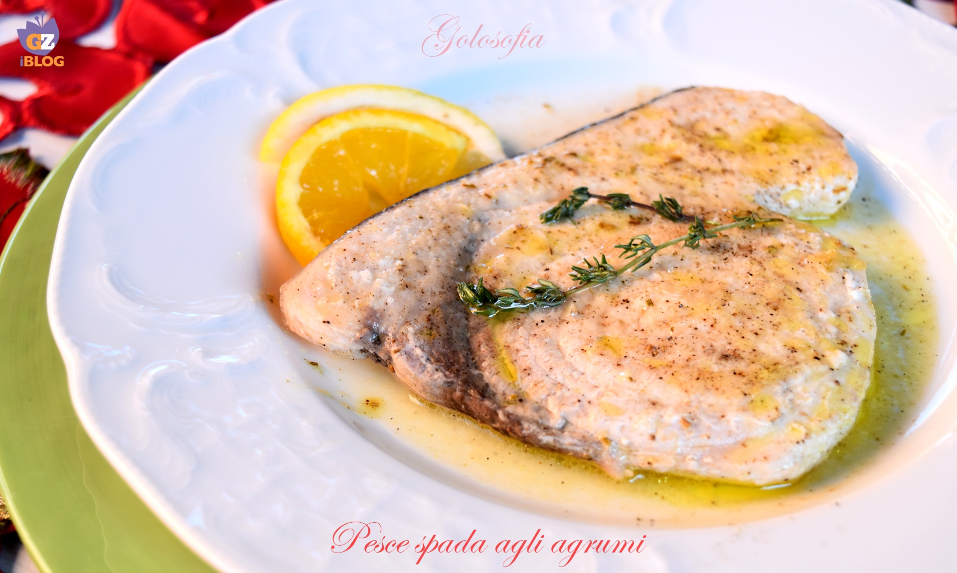 Pesce spada agli agrumi-ricetta secondi-golosofia
