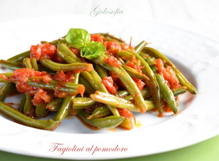 Fagiolini al pomodoro, ricetta gustosissima e veloce