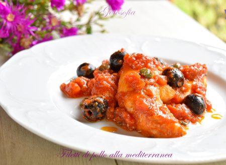 Filetti di pollo alla mediterranea, ricetta gustosissima e veloce