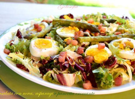 Insalata con uova, asparagi e pancetta croccante, ricetta sfiziosa