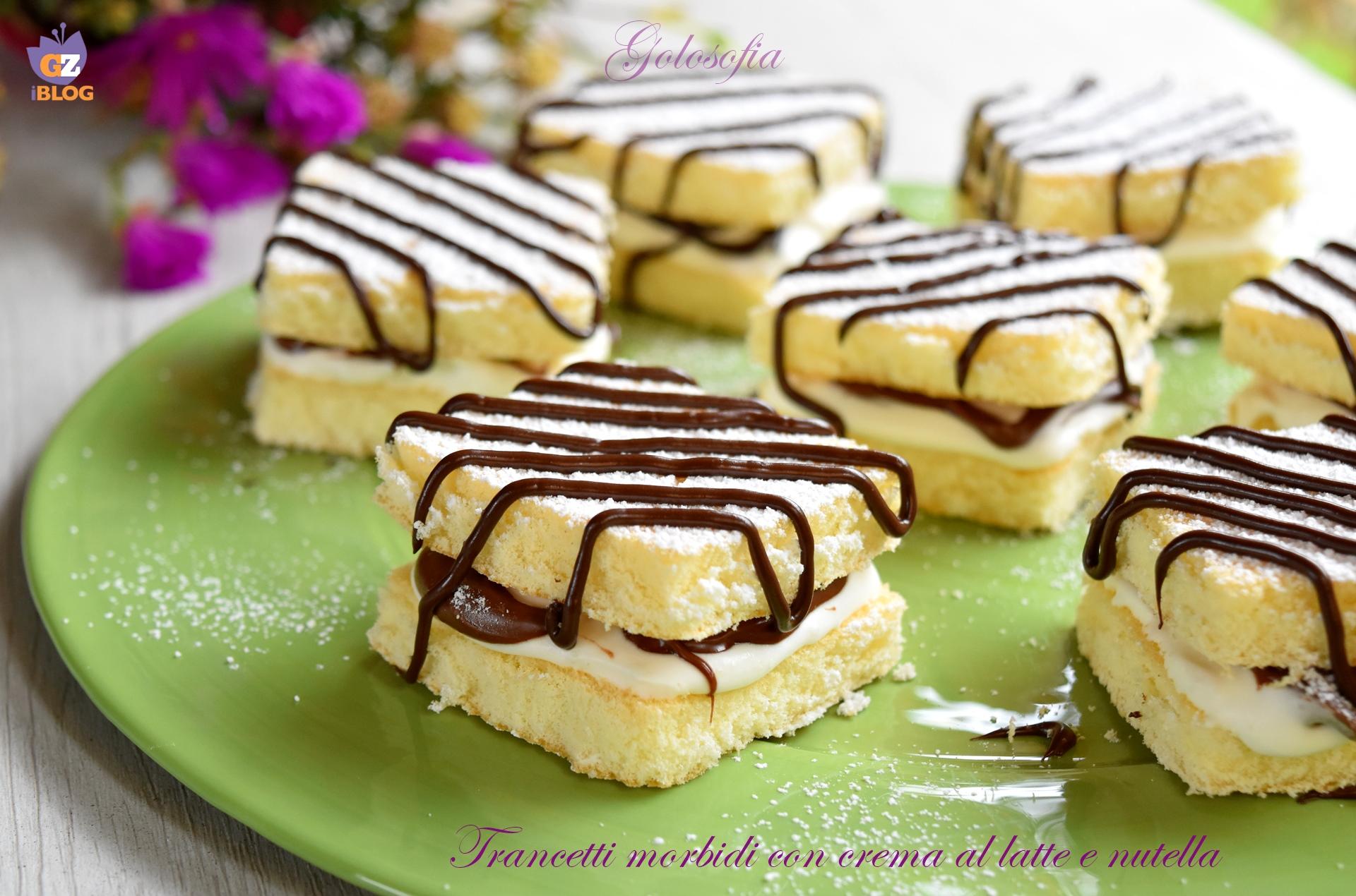 Trancetti morbidi con crema al latte e nutella-ricetta dolci-golosofia