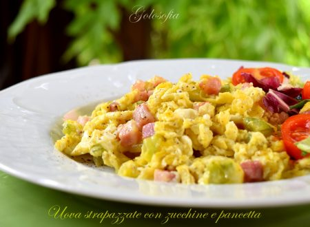 Uova strapazzate con zucchine e pancetta, ricetta gustosissima