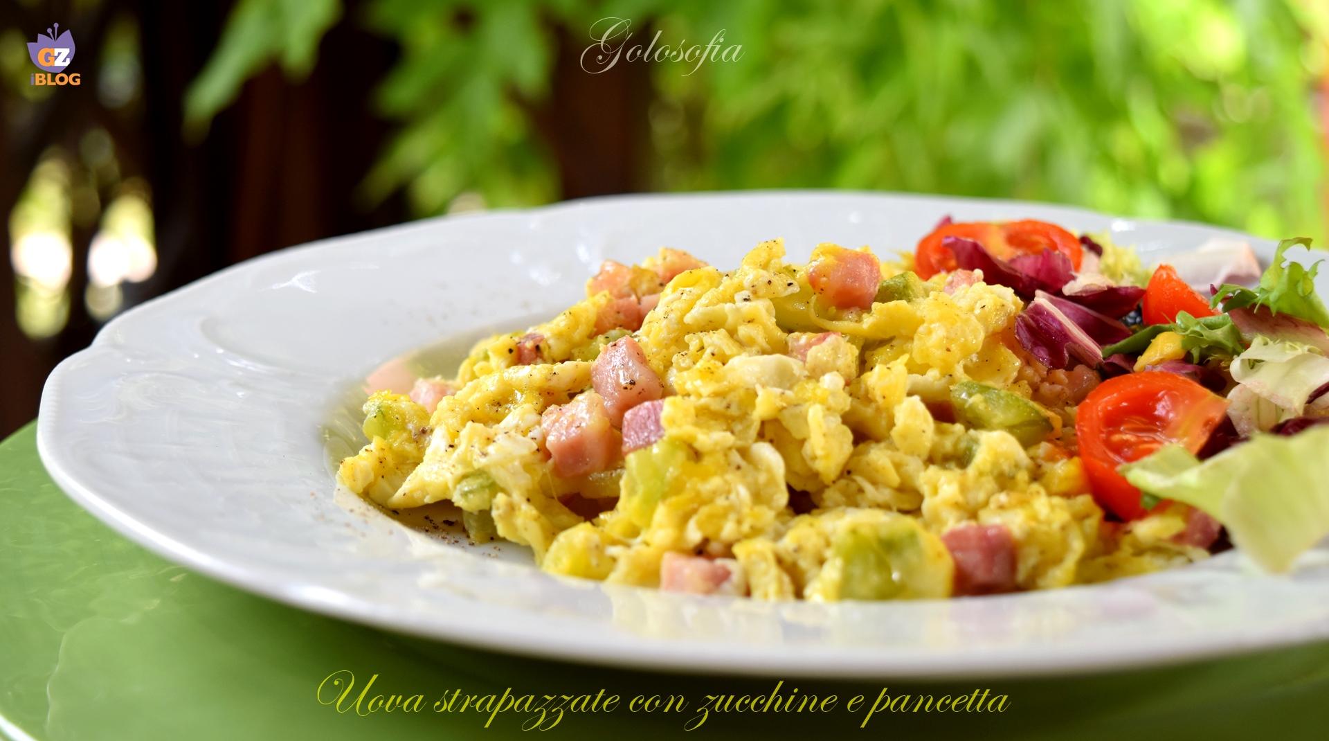 Uova strapazzate con zucchine e pancetta-ricetta secondi-golosofia
