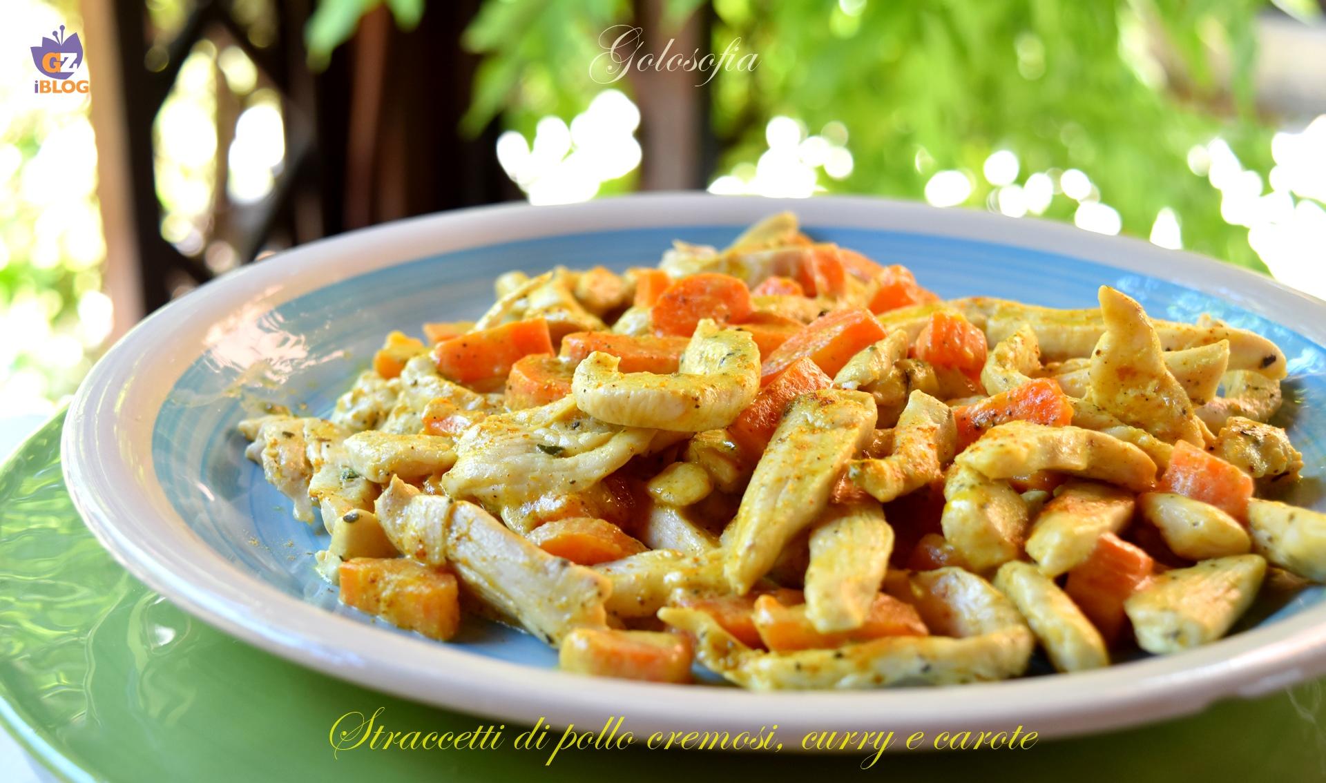 Straccetti di pollo cremosi, curry e carote-ricetta secondi-golosofia