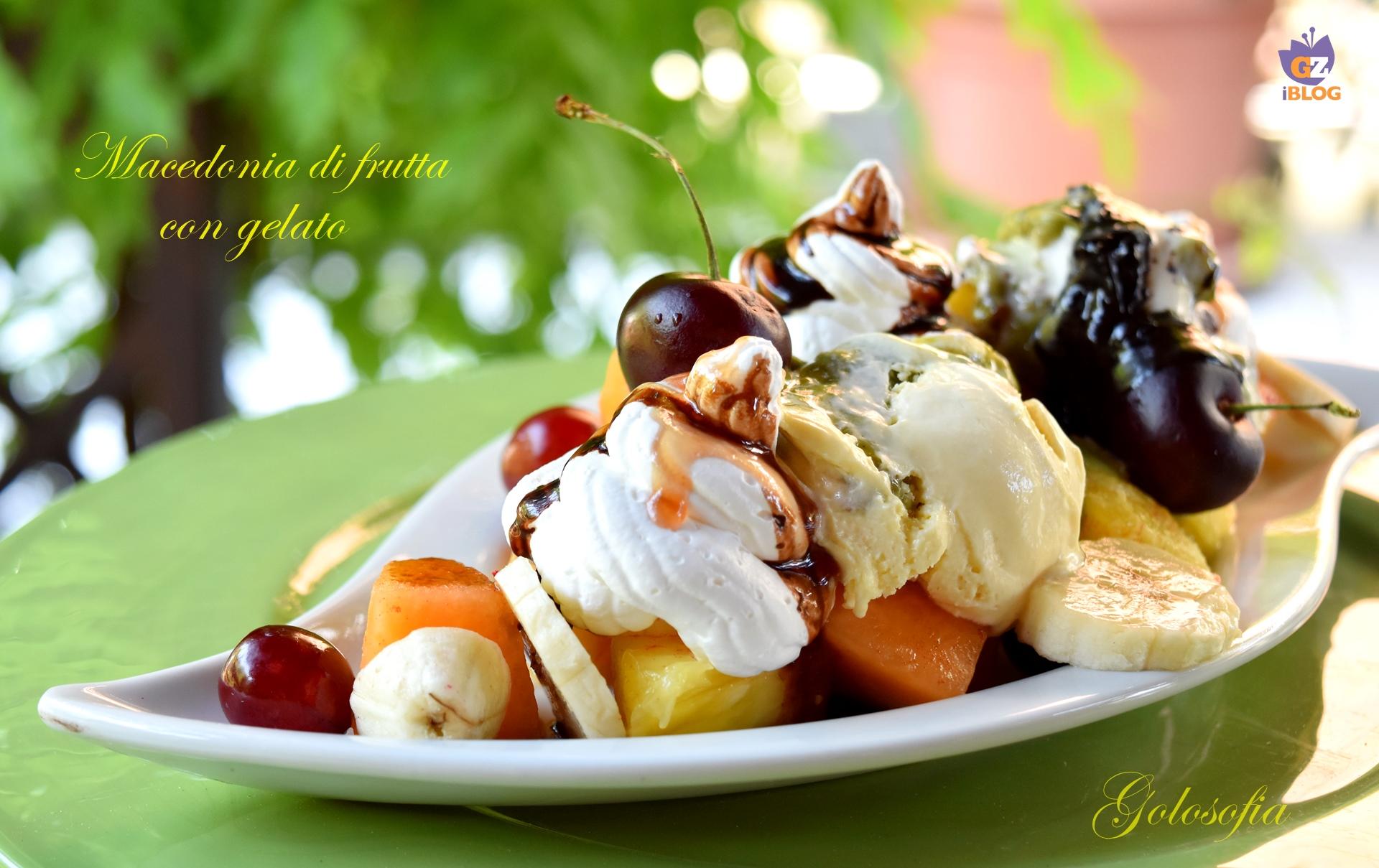 Macedonia di frutta con gelato-ricetta dolci-golosofia