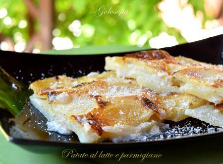 Patate al latte e parmigiano, ricetta semplice e squisita