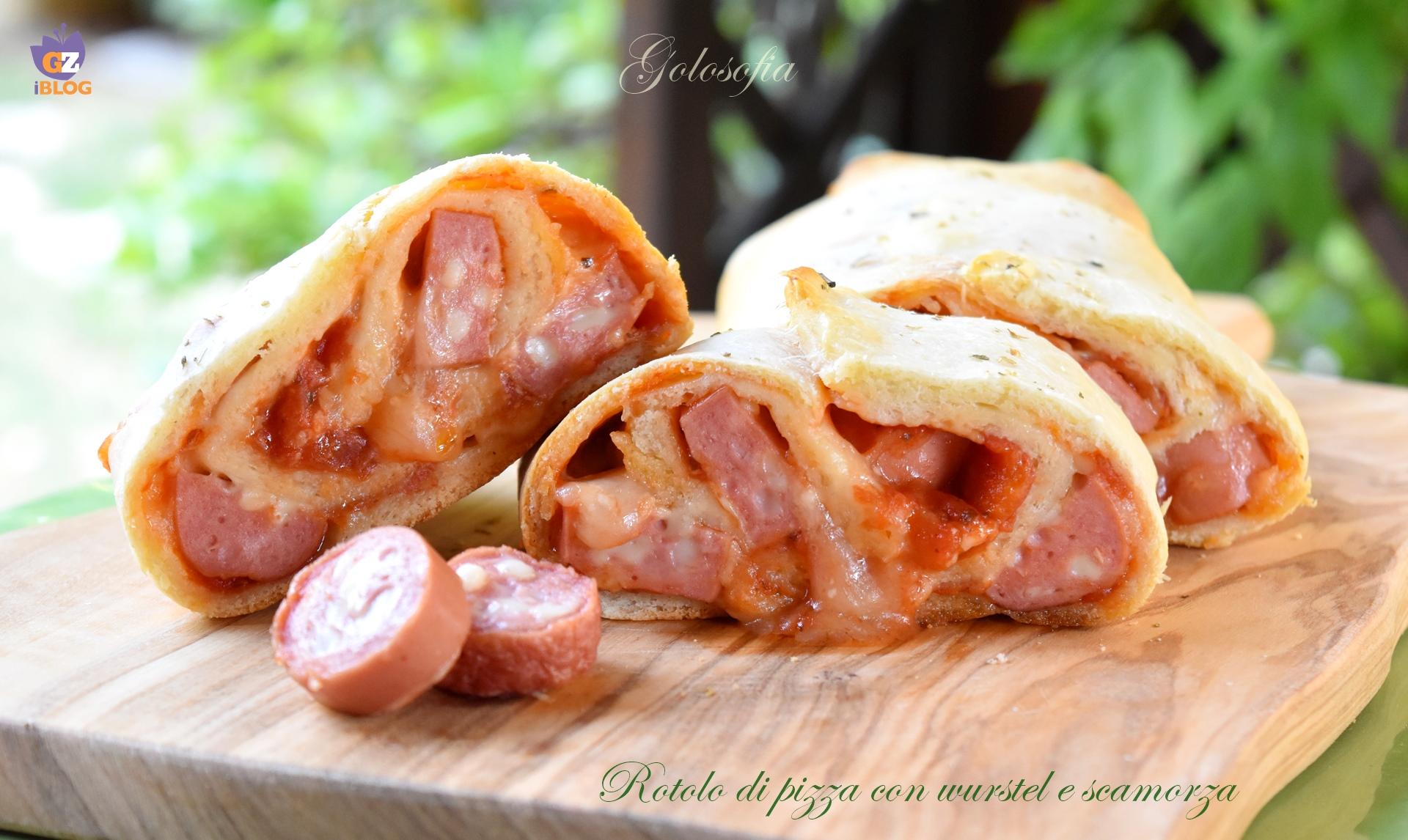 Rotolo di pizza con wurstel e scamorza ricetta golosissima for Cucinare wurstel