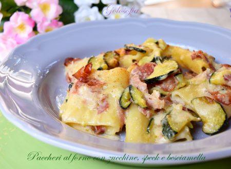 Paccheri al forno con zucchine, speck e besciamella, ricetta favolosa