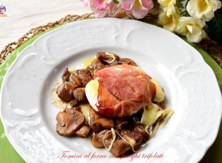 Tomini al forno con funghi trifolati, ricetta semplice squisita