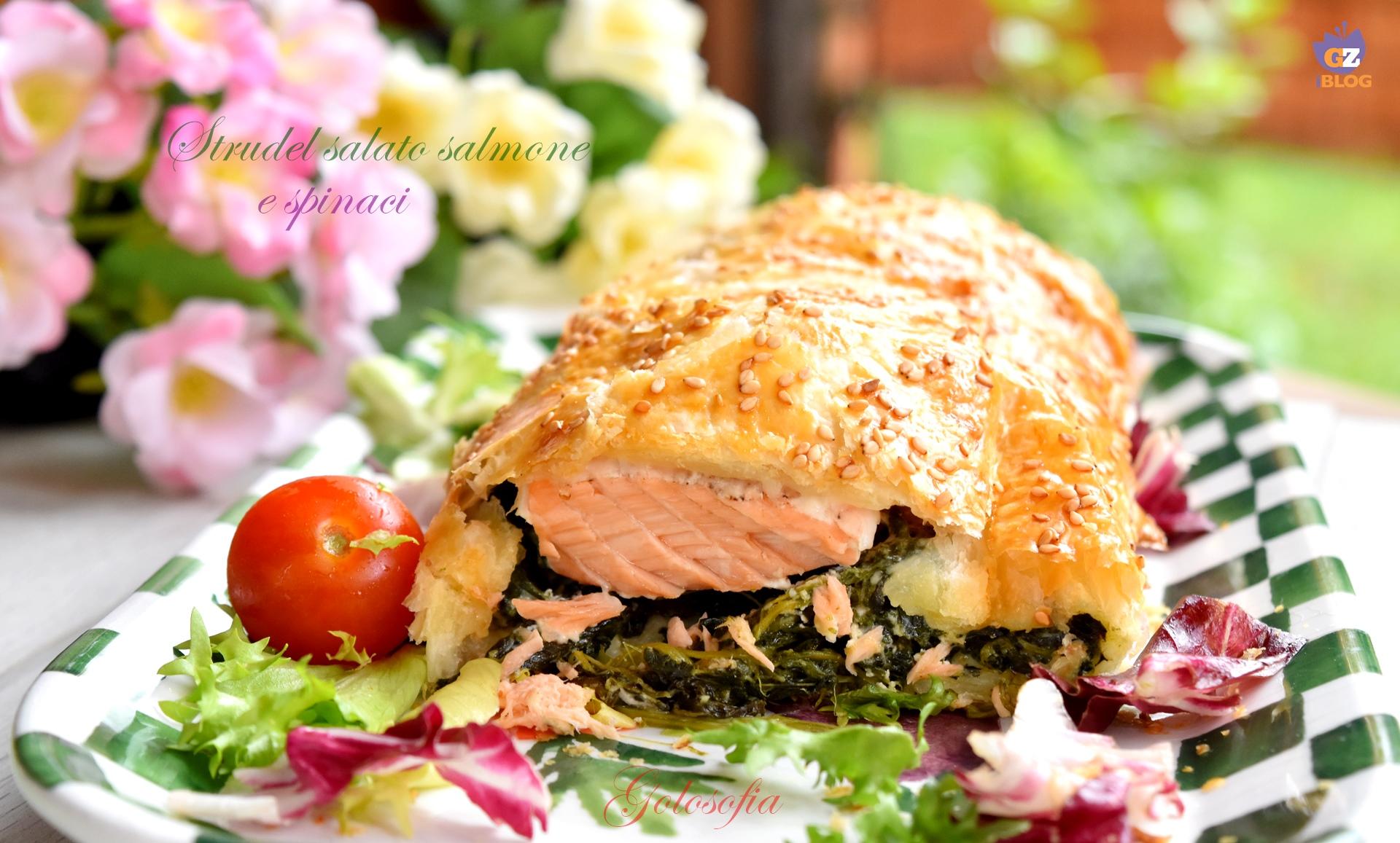 Strudel salato salmone e spinaci-ricetta antipasti-golosofia