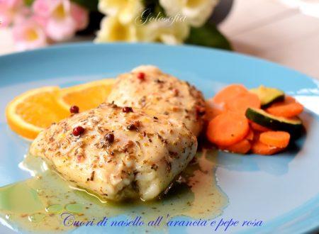 Cuori di nasello all'arancia e pepe rosa, ricetta gustosa e leggera