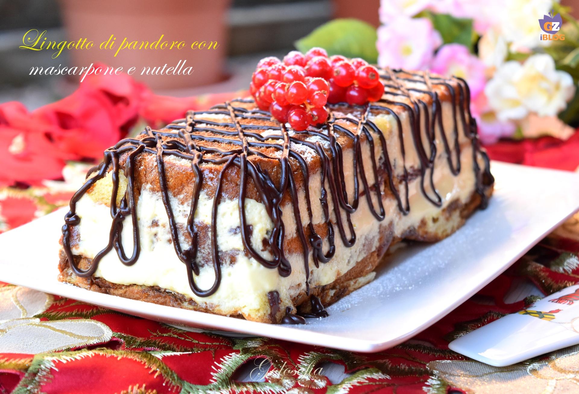 Lingotto al pandoro con mascarpone e nutella-ricetta dolci-golosofia