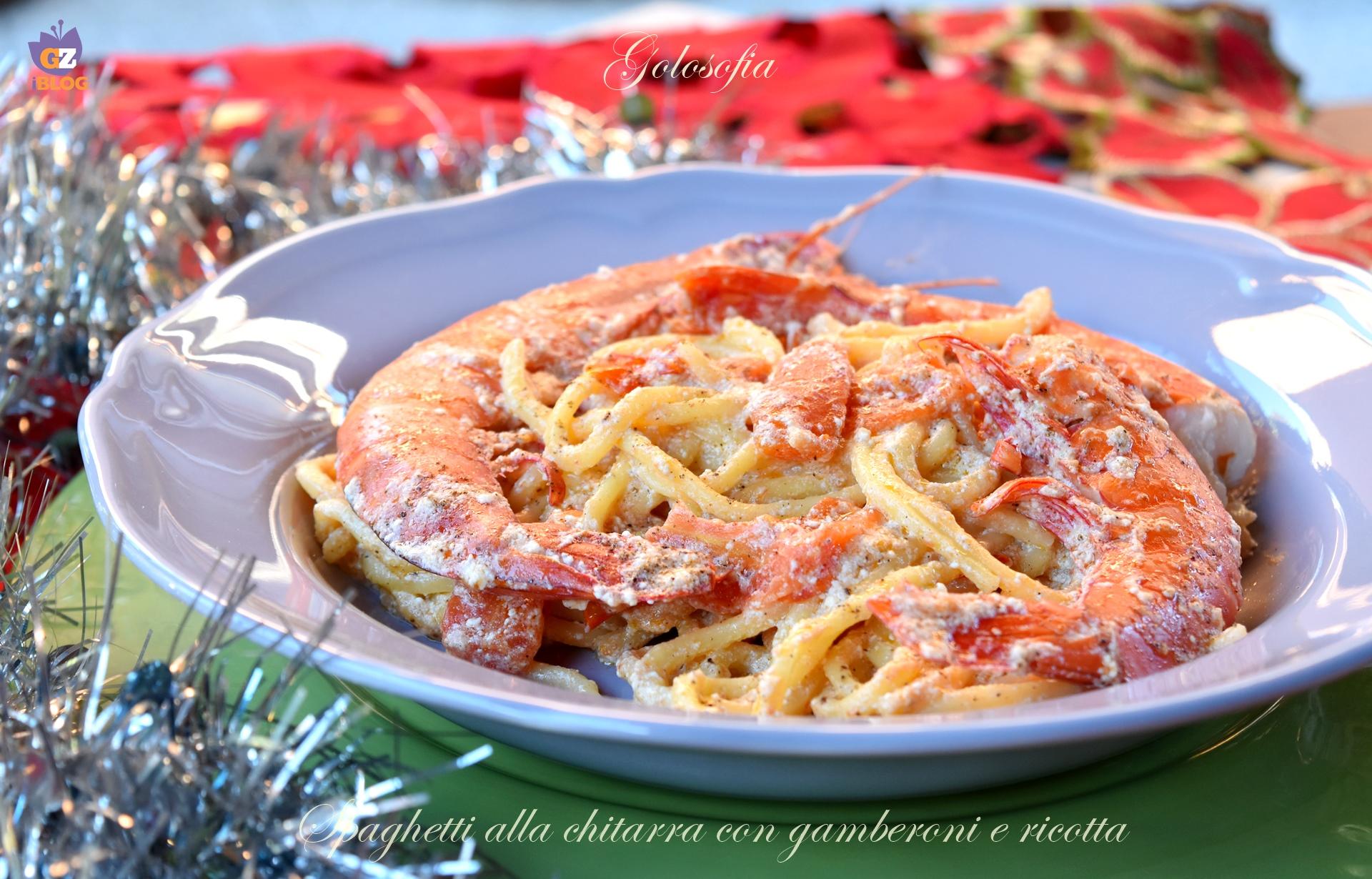 Spaghetti alla chitarra con gamberoni e ricotta-ricetta primi-golosofia