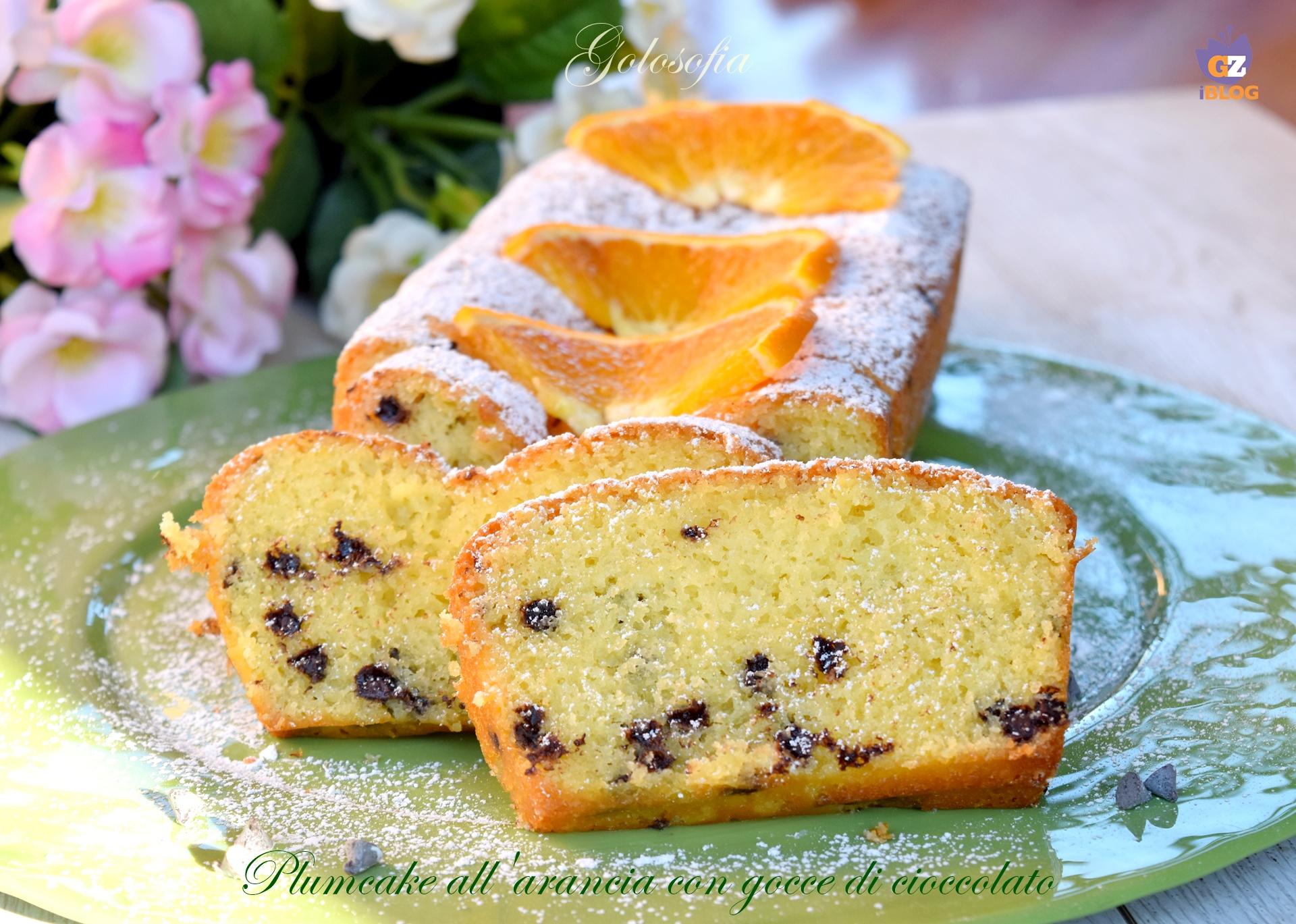 Plumcake all'arancia con Gocce di Cioccolato, Ricetta Soffice Favolosa