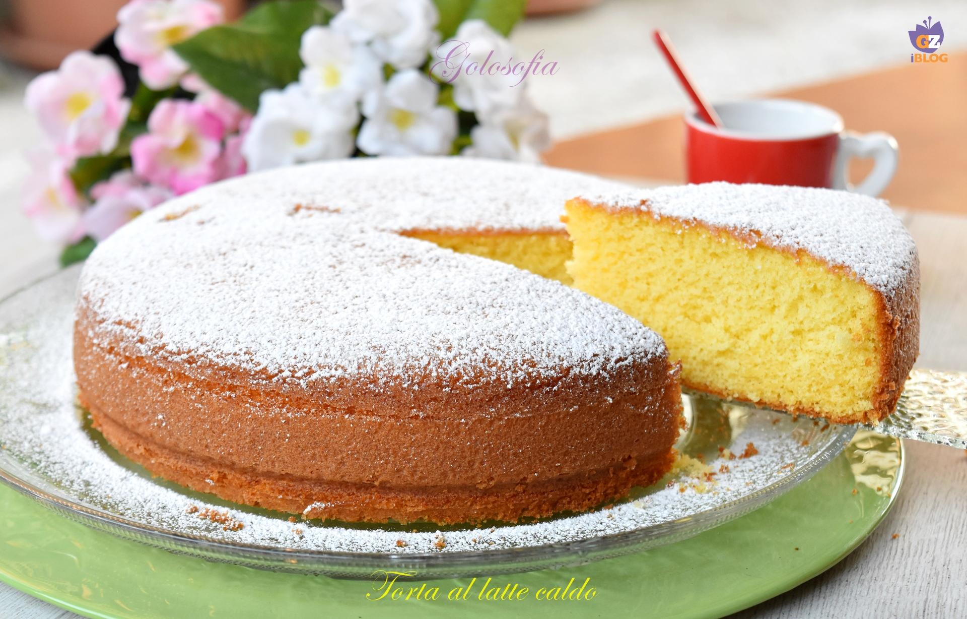 Torta al latte caldo-ricetta torte-golosofia